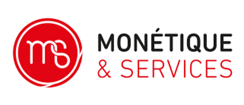 MONETIQUE & SERVICES